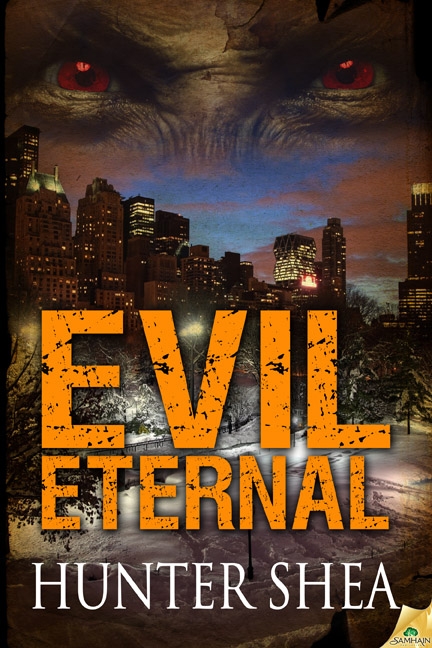 Evil Eternal by Hunter Shea - out now from Samhain Horror