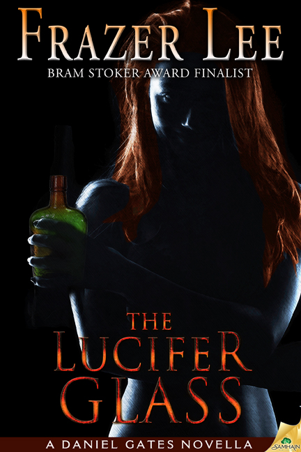 The Lucifer Glass by Bram Stoker Award Finalist Frazer Lee