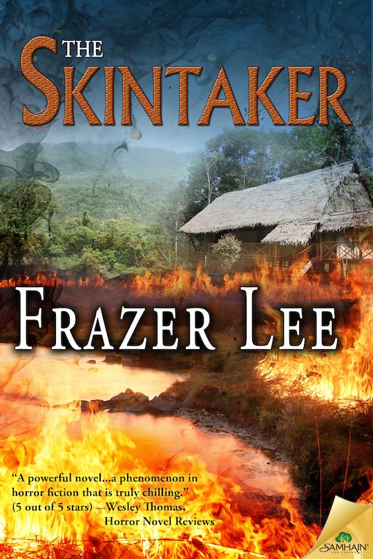 The Skintaker by Frazer Lee Bram Stoker Award Nominee and Finalist